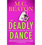[(The Deadly Dance)] [Author: M C Beaton] published on (January, 2006) - St. Martin's Press - 01/01/2006