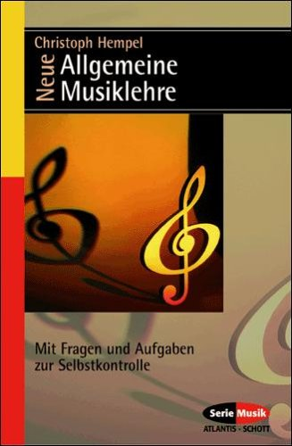 Allgemeine Musiklehre: Mit Fragen und Aufgaben zur Selbstkontrolle