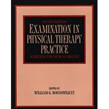 Examination in Physical Therapy Practice: Screening for Medical Disease (Examination in Physical Therapy Practice ( Boissonault))