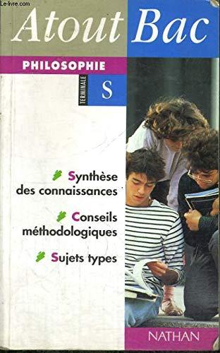 Atout Bac : Philosophie, terminale S