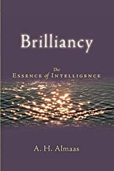 Brilliancy: The Essence of Intelligence (Diamond Body Series) by A. H. Almaas (2006-05-09)