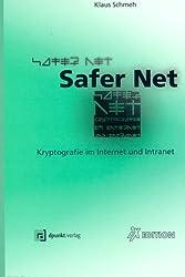 Safer Net. Kryptografie im Internet und Intranet