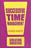 Successful Time Management (Creating Success)