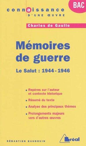 Mémoires de guerre : Tome 3, Le Salut : 1944-1946