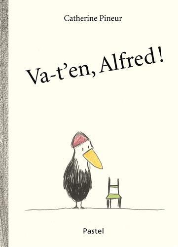 Va-t'en, Alfred !