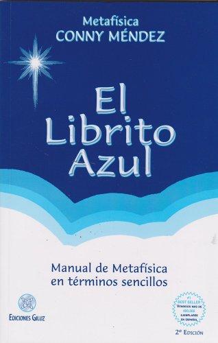 El Librito Azul = The Little Blue Book (Coleccion Metafisica Conny Mendez) por Conny Mendez
