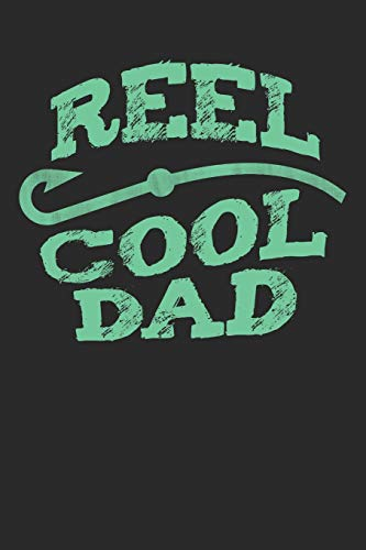 Reel Cool Dad: Funny Fishing Father 120 Page Blank Lined Journal (6x9