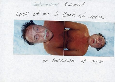 Boris Mikhailov: Look at Me I Look at Water . . . or Perversion of Repose (2004-06-01)