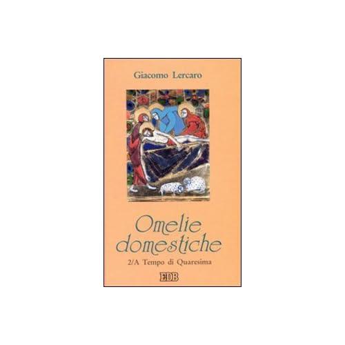 Omelie Domestiche. Anno A: 2
