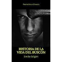Historia de la vida del Buscón (Prometheus Classics)
