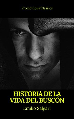Historia de la vida del Buscón (Prometheus Classics) por Francisco de Quevedo