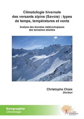 Climatologie hivernale des versants alpins (Savoie) : types de temps, températures et vents