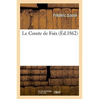 Le Comte de Foix, par Frédéric Soulié. (Suite du Vicomte de Béziers et du Comte de Toulouse.): Le Douanier des Pyrénées, Léon Massaillan