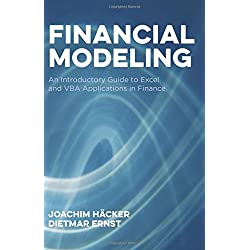 Financial Modeling: An Introductory Guide to Excel and VBA Applications in Finance (Global Financial Markets)