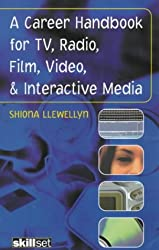 A Career Handbook for TV, Radio, Film, Video and Interactive Media (Stage and Costume)