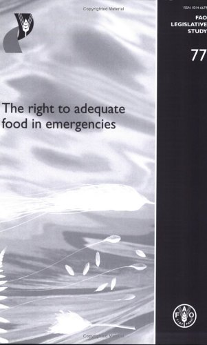 The right to adequate food in emergencies par Food and Agriculture Organization of the United Nations