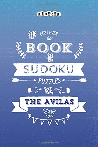 The Best Ever Book of Sudoku Puzzles for The Avilas
