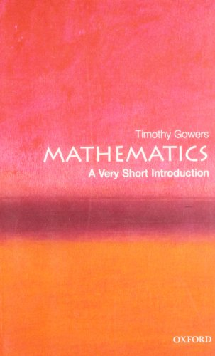 Mathematics: A Very Short Introduction (Very Short Introductions) por Timothy Gowers