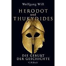 Herodot und Thukydides: Die Geburt der Geschichte