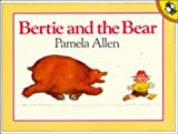 Bertie and the Bear (Picture Puffin)