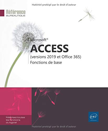Access (versions 2019 et Office 365) - Fonctions de base par  Collectif