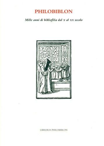 Mille anni di bibliofilia da X al XX secolo