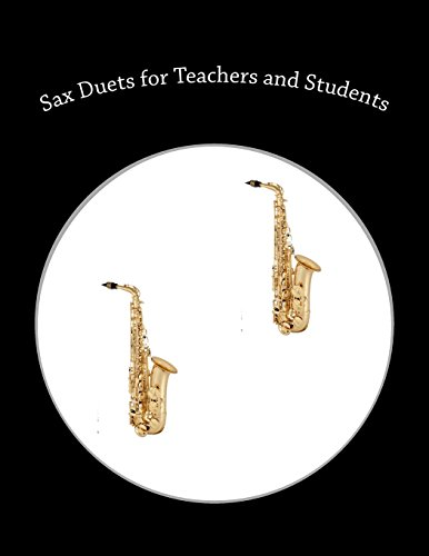 Sax Duets for Teachers and Students