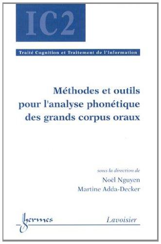 Méthodes et outils pour l'analyse phonétique des grands corpus oraux par Noël Nguyen