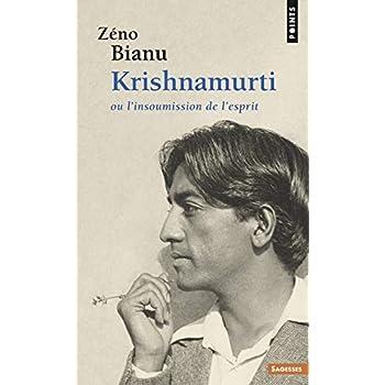 Krishnamurti, ou, L'insoumission de l'esprit