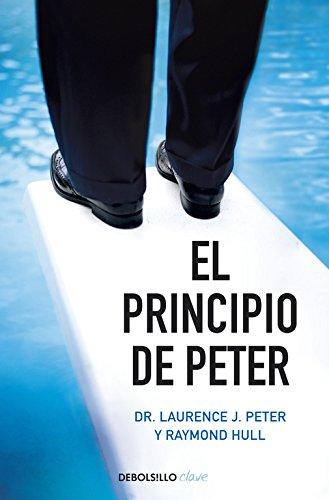 El principio de Peter (CLAVE) por Laurence J. Peter