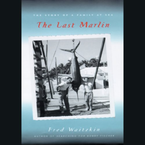 The Last Marlin  Audiolibri