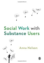 Social Work with Substance Users (Lucky Duck Books)