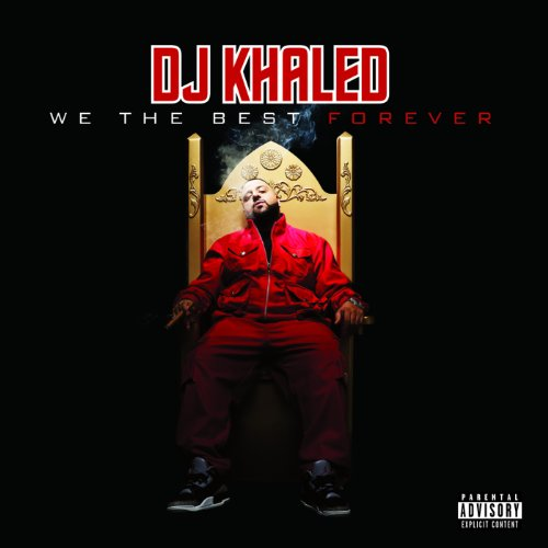 We The Best Forever [Explicit]