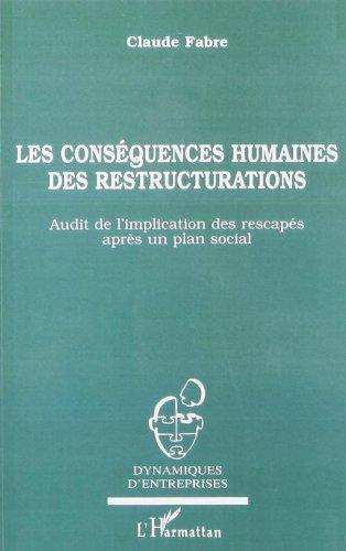 Les conséquences humaines des restructurations: Audit de l'implication des rescapés après un plan social
