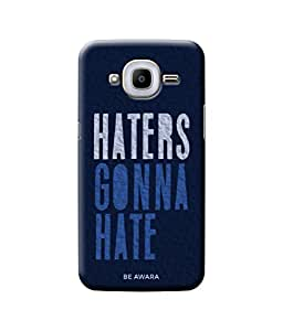 Be Awara Haters Gonna Hate Back Cover Case for Samsung Galaxy J2 2015 Edition