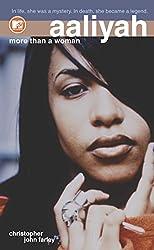 Aaliyah: More Than a Woman (English Edition)