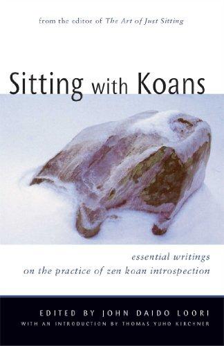 Sitting with Koans: Essential Writings on ZEN Koan Introspection by John Daido Loori (2006-02-28)