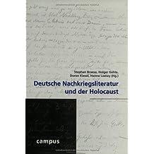 Deutsche Nachkriegsliteratur und der Holocaust (Wissenschaftliche Reihe des Fritz Bauer Instituts)
