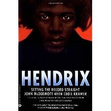 Hendrix: Setting the Record Straight