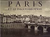 Paris et le Daguerréotype