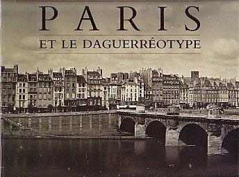 Paris et le Daguerréotype par Collectif