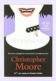¡Muérdeme! par Christopher Moore