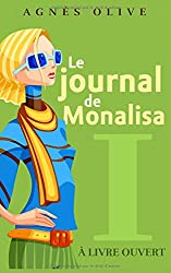 Journal de Monalisa: Tome 1. À livre ouvert