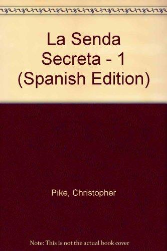 Senda secreta, I