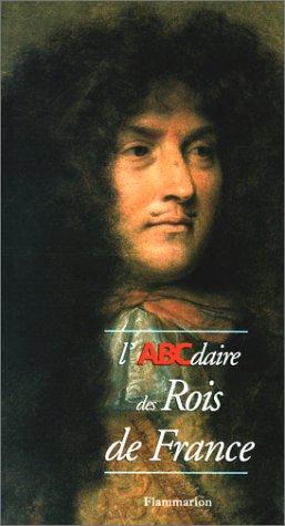 L'ABCdaire des rois de France par Bruno Centorame