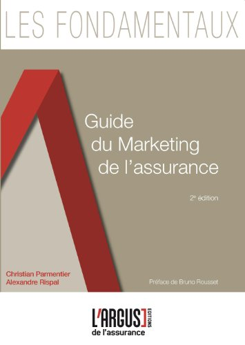 Guide du marketing de l'assurance par Christian Parmentier