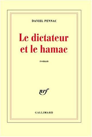 Le dictateur et le hamac par Daniel Pennac
