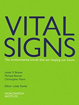 Vital Signs 1997-1998: The Trends That Are Shaping Our Future by [Brown, Lester R.]