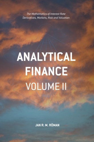 Pdf download analytical finance volume ii the mathematics of pdf download analytical finance volume ii the mathematics of interest rate derivatives markets risk and valuation 2 ebook audiobook kindle by jan r m fandeluxe Choice Image