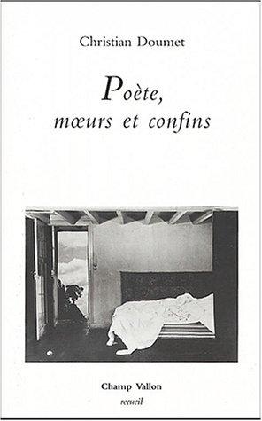 Poète, moeurs et confins par Christian Doumet